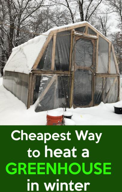 cheapest way to heat a greenhouse in winter